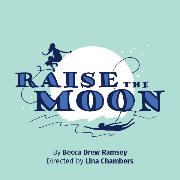 Peppercorn Theatre at Kaleideum Presents 'Raise the Moon'